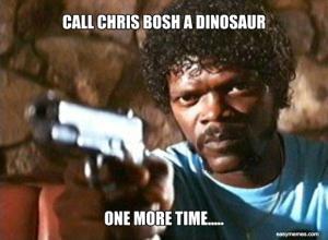call-chris-bosh-a-dinosaur-on-more-time-meme